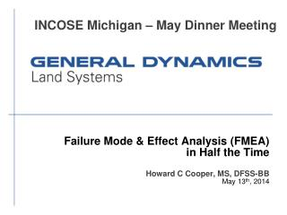 Failure Mode & Effect Analysis (FMEA)  in Half the Time  Howard C Cooper, MS, DFSS-BB