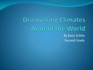 Discovering Climates Around the World
