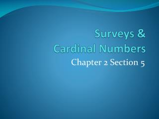 Surveys &  Cardinal Numbers