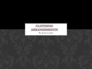 Clothing Arrangements