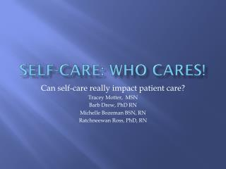 Self-care: Who cares!