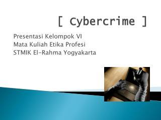 [ Cybercrime ]