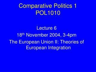 Comparative Politics 1 POL1010
