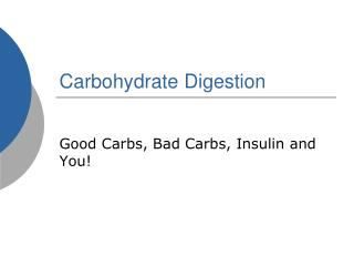 Carbohydrate Digestion