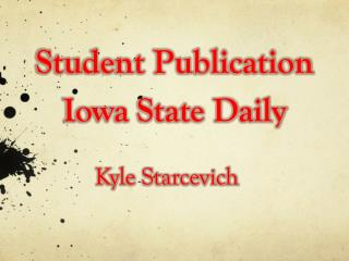 Student Publication  Iowa State Daily