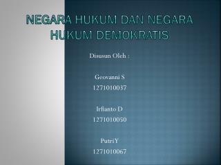 NEGARA HUKUM DAN NEGARA HUKUM DEMOKRATIS