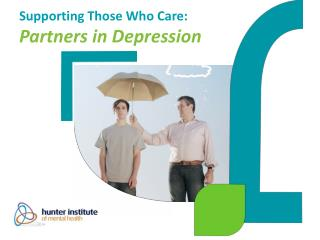 Supporting Those Who Care: Partners in Depression