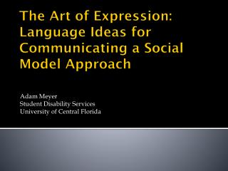 The Art of Expression: Language Ideas for Communicating a Social Model Approach