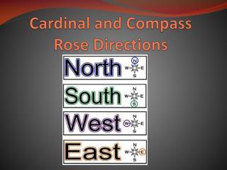 Cardinal and Compass Rose Directions