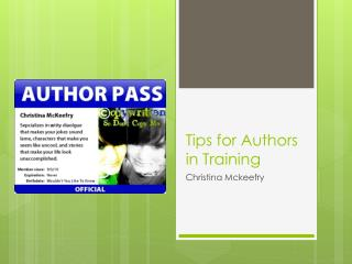 Tips  f or Authors in Training