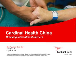 Cardinal Health China Breaking International Barriers