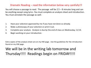 Dramatic Reading – read the information below very carefully!!!