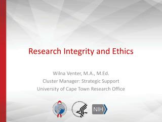 Research Integrity and Ethics
