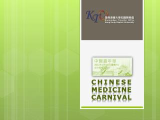 Chinese Medicine Carnival