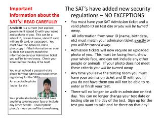 Important information about the SAT's! READ CAREFULLY