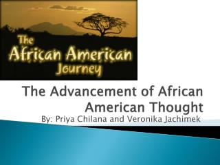 The Advancement of African American Thought
