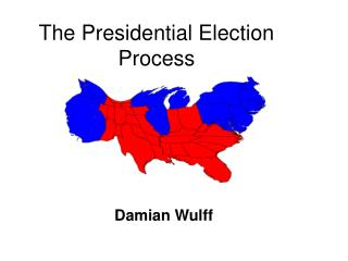 The Presidential Election Process