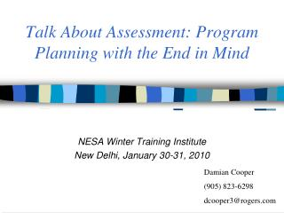 Talk About Assessment: Program Planning with the End in Mind
