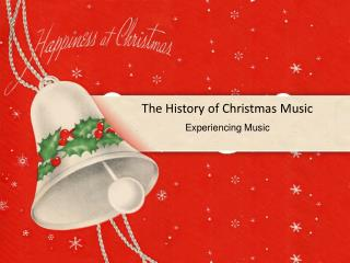 The History of Christmas Music