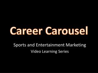 Career Carousel