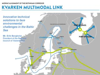 Innovative  technical solutions  to  face  environmental challenges  in the Baltic Sea