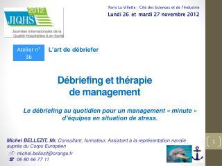 Débriefing et thérapie  de management