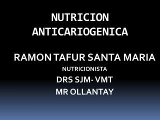 NUTRICION ANTICARIOGENICA