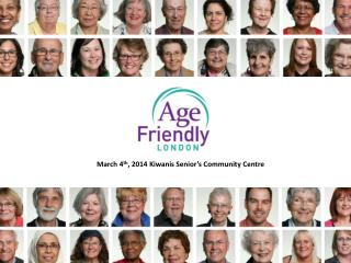 March 4 th , 2014 Kiwanis Senior's Community Centre