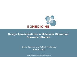 Design Considerations in Molecular Biomarker Discovery Studies