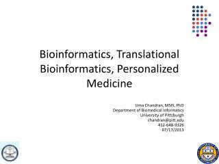 Bioinformatics, Translational Bioinformatics, Personalized Medicine