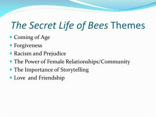 The Secret Life of Bees  Themes