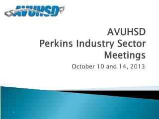 AVUHSD Perkins Industry Sector Meetings