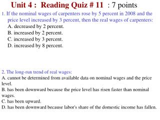 Unit 4 :  Reading Quiz #  11 : 7 points