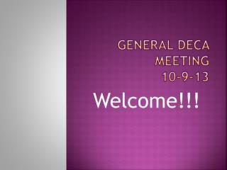 General DECA Meeting  10-9-13
