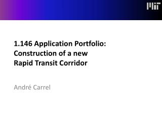 1.146 Application Portfolio: Construction of a new Rapid Transit Corridor