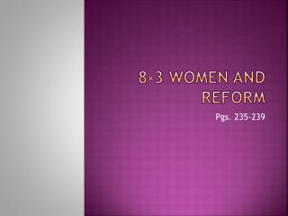 8-3 Women and reform