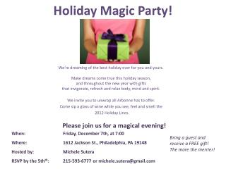 Holiday Magic Party!
