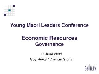 Young Maori Leaders Conference  Economic Resources Governance