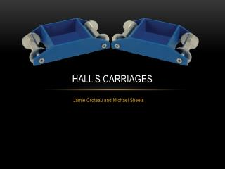 HALL's carriages
