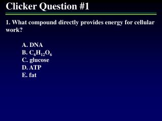 Clicker Question #1