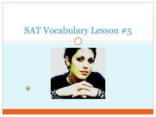 SAT Vocabulary Lesson #5