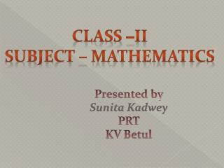Class –II Subject – Mathematics