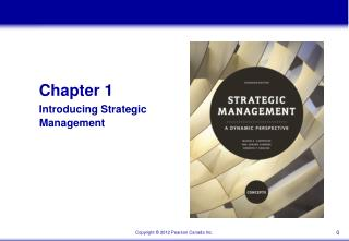 Chapter 1 Introducing Strategic                                 Management