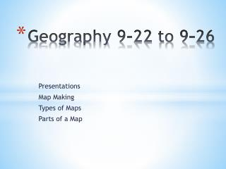 Geography 9-22 to 9-26