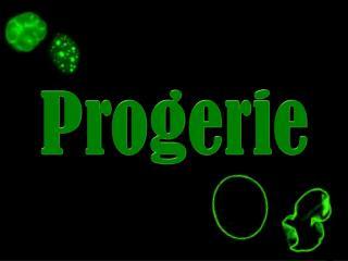 Progerie