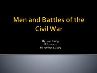 Men and Battles of the Civil War