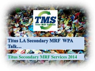 Titus LA Secondary MRF  WPA Talk…