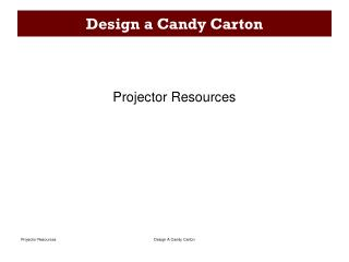Design a Candy Carton