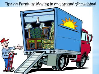 Tips  on Furniture Moving in and around Ahmedabad