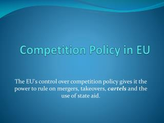 Competition Policy in EU